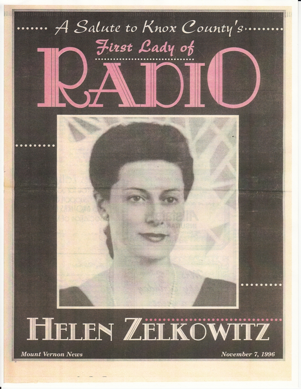 "A tribute to ""First Lady of Radio"" Helen Zelkowitz appears in the Mount Vernon News, November 1996."